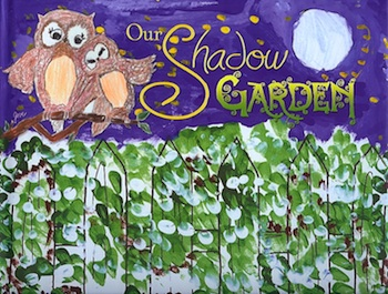 Our Shadow Garden