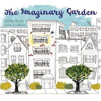 The Imaginary Garden