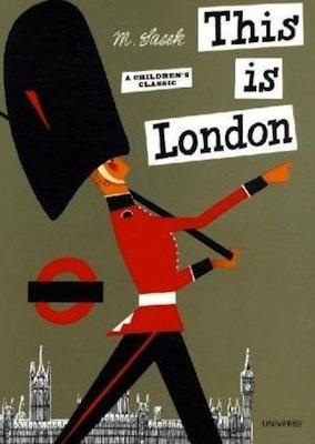 This Is London by Miroslav Sasek