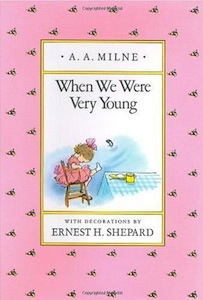 When We Were Very Young by A.A.Milne