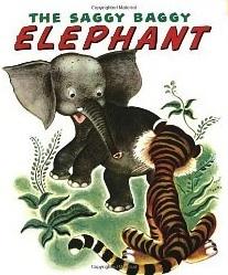 The Saggy Baggy Elephant by Kathryn and Byron Jackson