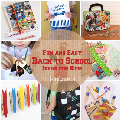 Fun And Easy Back To School Ideas For Kids Things To Make And Do