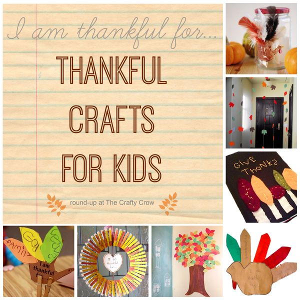 thankful crafts for kids round up things to make and do crafts