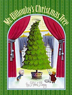 Mr. Willowby's Christmas Tree Christmas book for kids